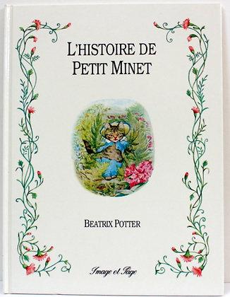 L'histoire de Petit Minet