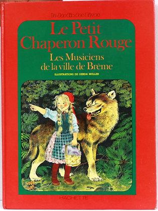 Le Petit Chaperon Rouge et ...
