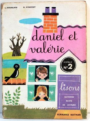 Méthode de lecture - Daniel et Valérie