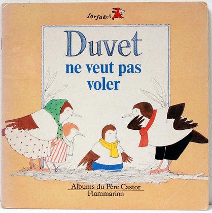 Duvet ne veut pas voler