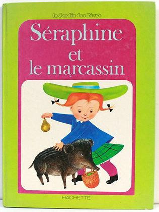 Séraphine et le marcassin