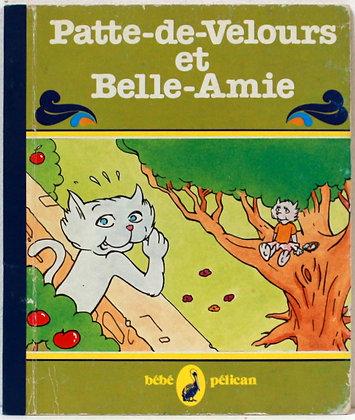 Patte-de-Velours et Belle-Amie