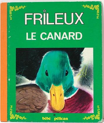 Frileux le canard
