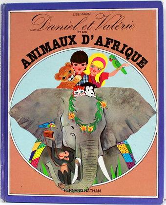 Daniel et Valérie et les animaux d'Afrique