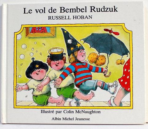 Le vol de Bembel Rudzuk