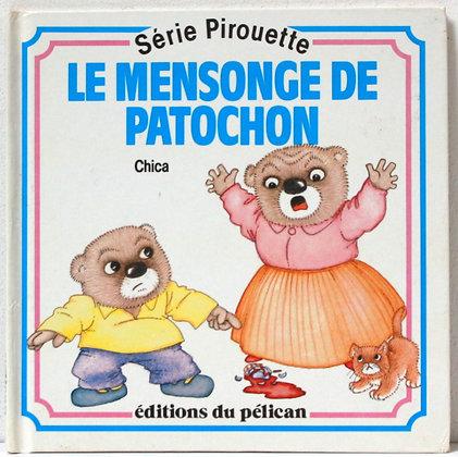Le mensonge de Patochon