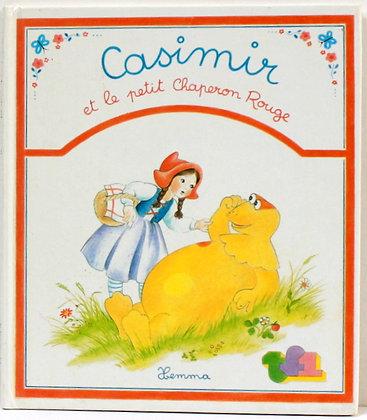 Casimir et le Petit Chaperon Rouge