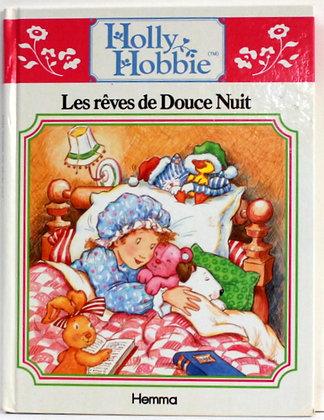 Holly Hobbie - Les rêves de Douce Nuit