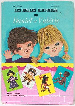 Les belles histoires de Daniel et Valérie