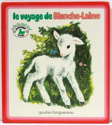 Le voyage de Blanche-Laine