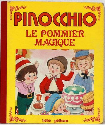 Pinocchio Le pommier magique