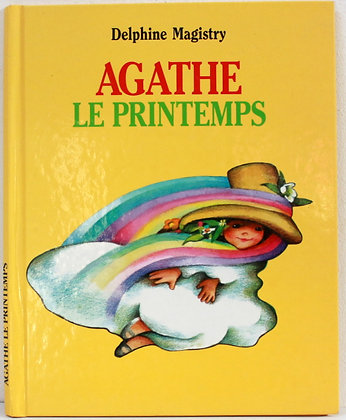 Agathe, Le Printemps