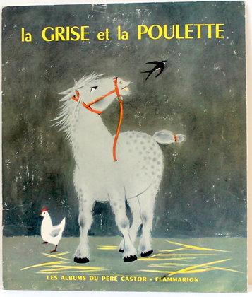 La Grise et la Poulette