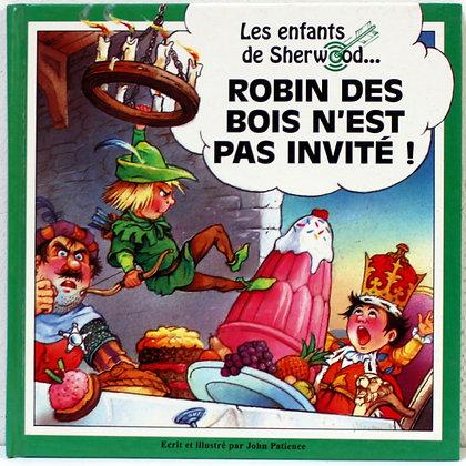 Robin des bois n'est pas invité Les enfants de She