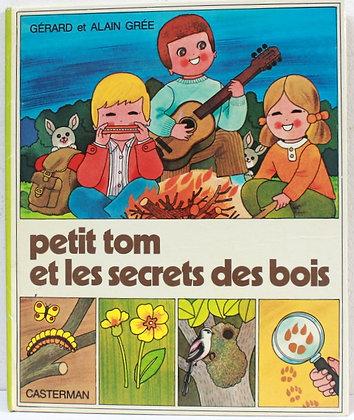 Petit Tom et les secrets des bois