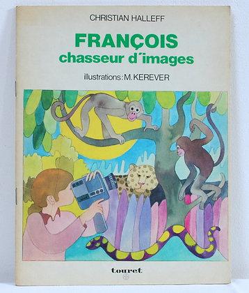 François chasseur d'images