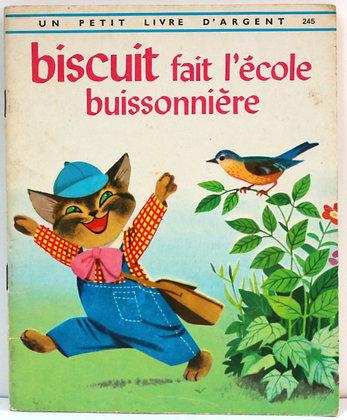 Biscuit fait l'école buissonnière