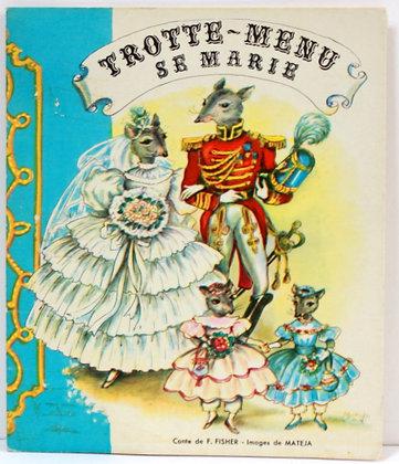 Trotte-Menu se marie