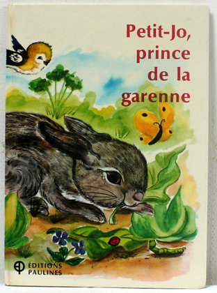 Petit-Jo, prince de la garenne