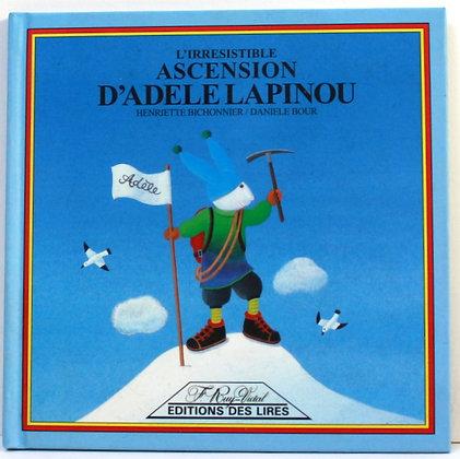 L'irrésistible ascension d'Adèle Lapinou
