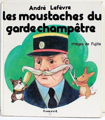 Les moustaches du garde champêtre