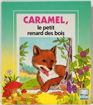 Caramel, le petit renard des bois