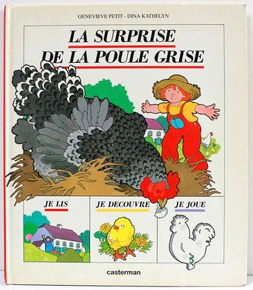 La surprise de la poule grise