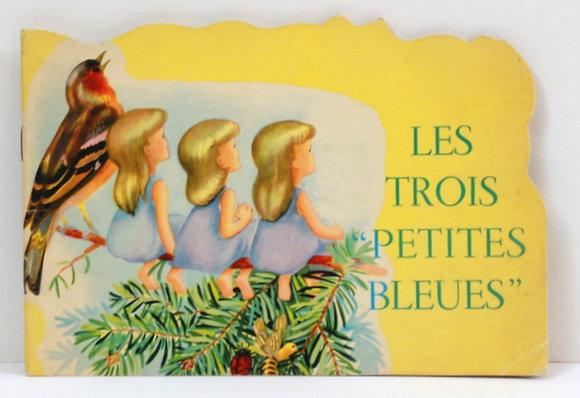 Les trois petites bleues