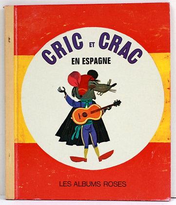 Cric et Crac en Espagne