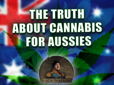 The Truth About Cannabis for Aussies