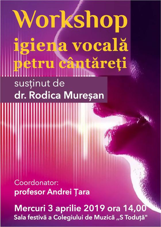 """Workshop """"Igiena vocala pentru tinerii cintareti"""" - din seria manifestarilor dedicate Zile"""