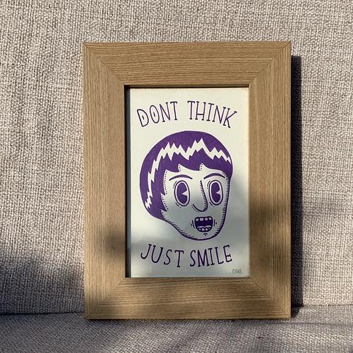 "Cuadro ""Don't Think Just Smile"" Original"