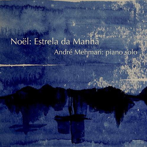 NOËL: Estrela da Manhã (DIGITAL ALBUM 16/44 ORIGINAL MASTER)