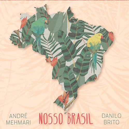 CD Nosso Brasil com André Mehmari e Danilo Brito