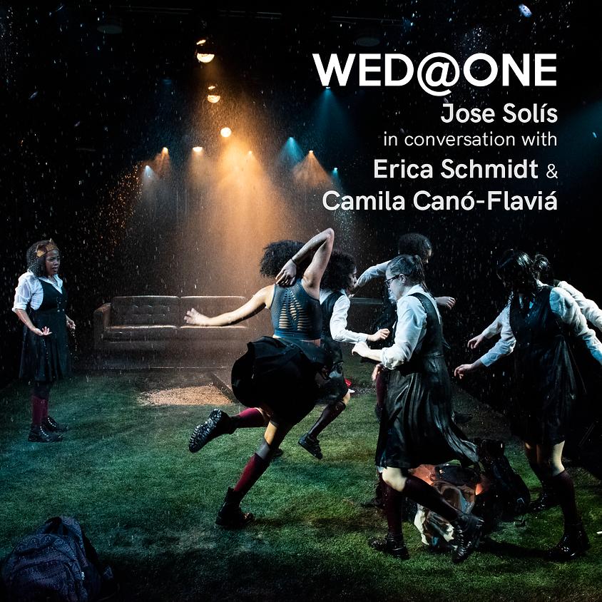 Wed@One: Jose Solís with Erica Schmidt & Camila Canó-Flaviá