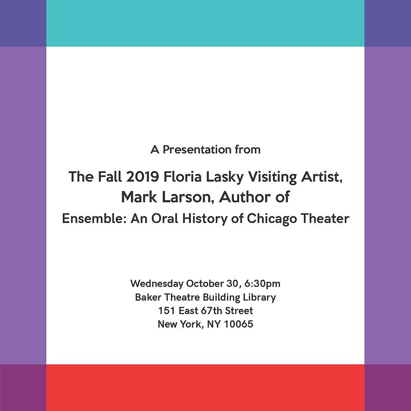 Fall 2019 Floria Lasky Visiting Artist, Mark Larson