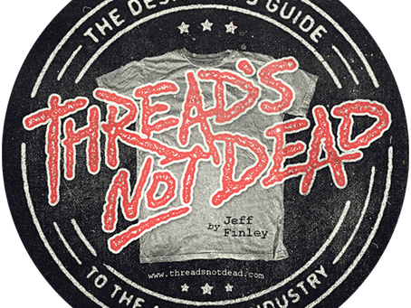 Book Notes: Thread's Not Dead: The Designer's Guide to the Apparel Industry by Jeff Finley