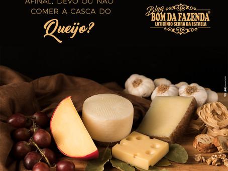 Posso comer a casca do queijo? Confira aqui!