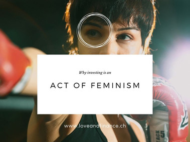 Why investing is an act of Feminism