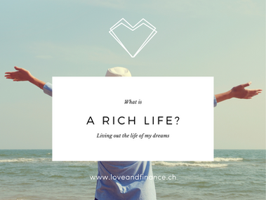 The Pursuit of my Rich Life
