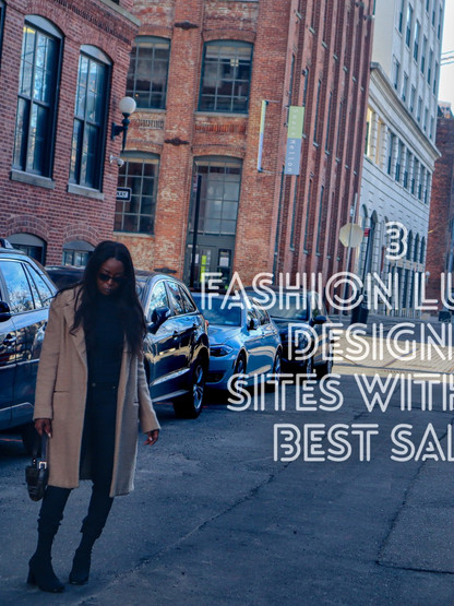 3 Fashion Luxury & Designer  sites with the Best sales