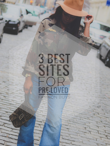 3 Sites For Pre-loved Designer Fashion
