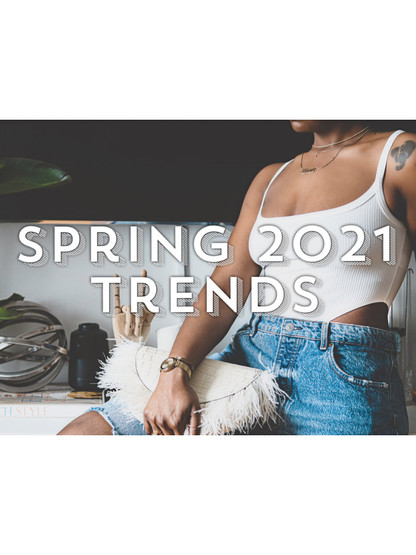 Spring 2021 Fashion Trends to purchase