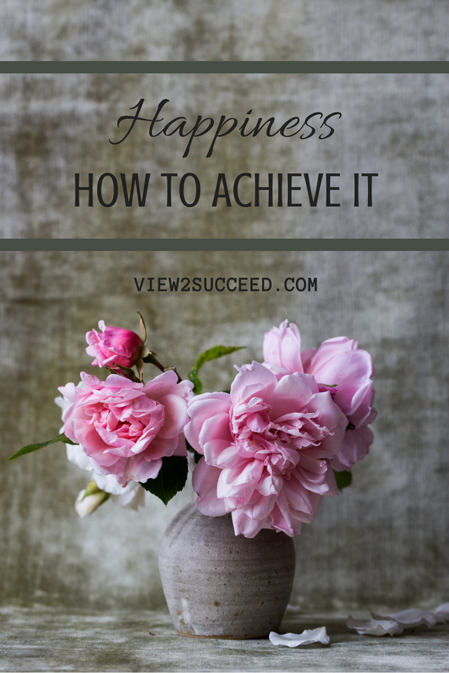 Happiness - How To Achieve It