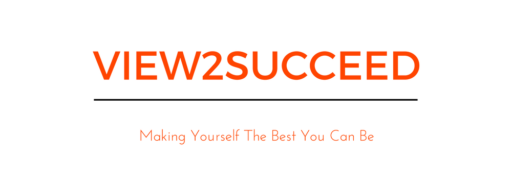 VIEW2SUCCEED - Making Yourself The Best You Can Be