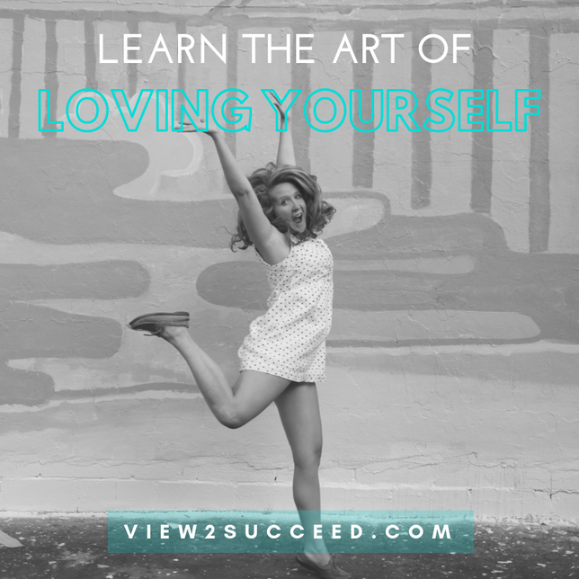 Learn The Art Of Loving Yourself