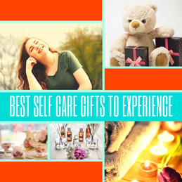 Best Self Care Gifts To Experience
