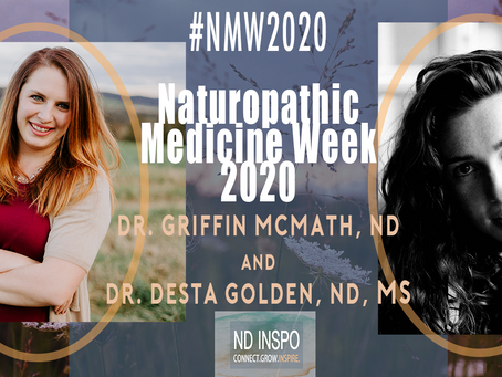 Naturopathic Medicine Week 2020- Resources for Naturopathic Doctors & Students