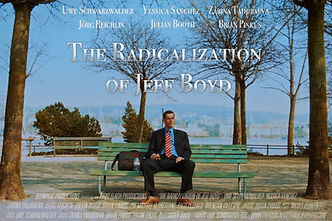 """The Radicalization of Jeff Boyd"" Trailers"