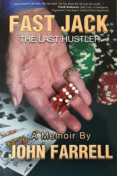 Fast Jack The last hustler SIGNED By John Farrell
